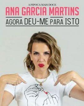 Ana Garcia Martins – Agora Deu-me para Isto