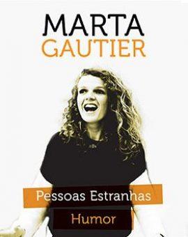 Marta Gautier – Pessoas Estranhas