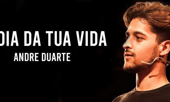 O Dia Da Tua Vida – André Duarte